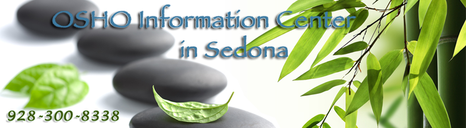 Osho Meditation and Information Center Sedona